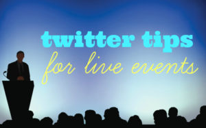 twitter-tips-for-live-events